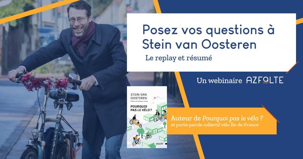 Replay du webinaire avec Stein Van Oosteren